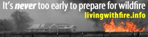 It's never too late to plan for wildfire- visit livingwithfire.info
