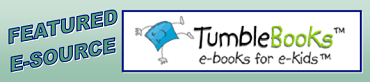 Click for TUmblebooks!