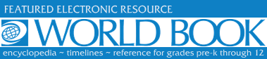 World Book Web - online encyclopedia & reference